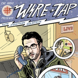 Wiretap with Jonathan Goldstein